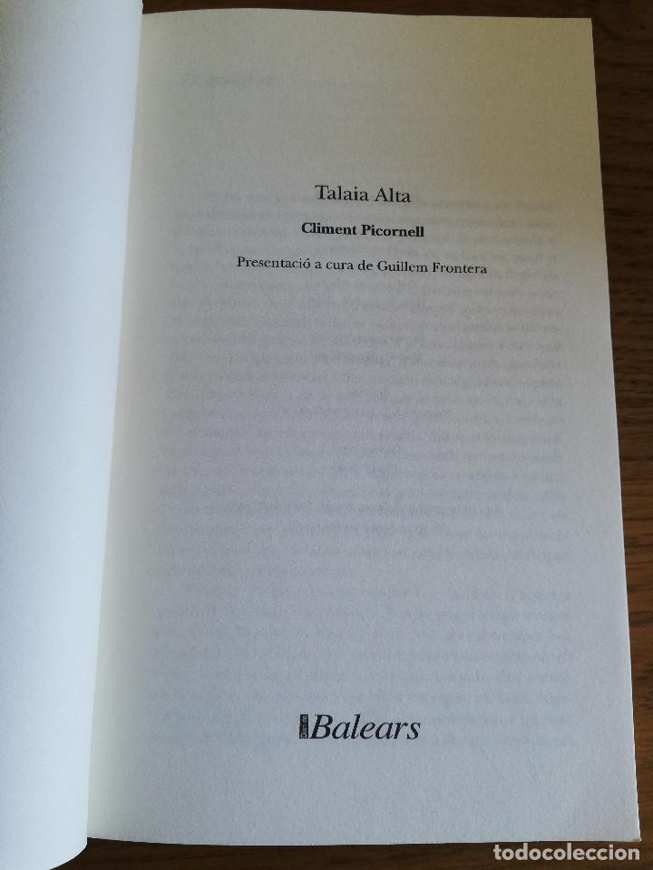 Libros de segunda mano: TALAIA ALTA (CLIMENT PICORNELL) - Foto 2 - 213075977