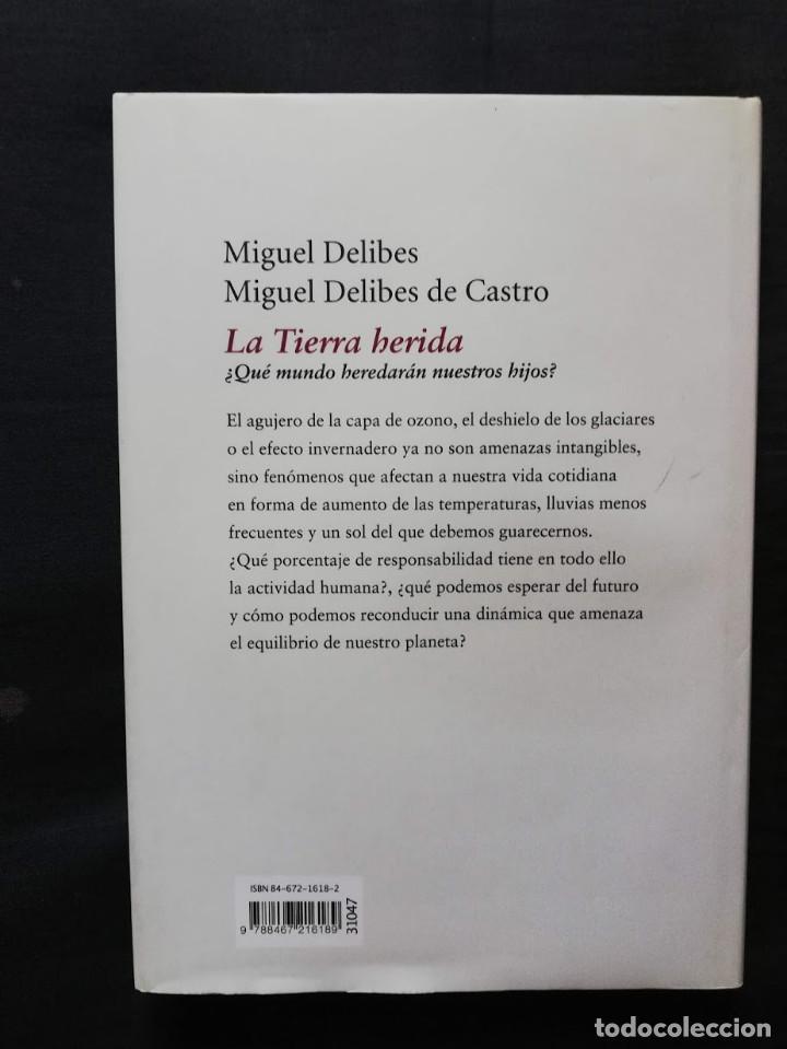 Libros de segunda mano: LA TIERRA HERIDA - MIGUEL DELIBES - MIGUEL DELIBES DE CASTRO -CÍRCULO DE LECTORES - Foto 2 - 213081925
