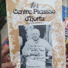 Libros de segunda mano: CENTRE PICASSO D'HORTA, ASSOCIACIÓ UNESCO. 1992. REV-213. Lote 213173186
