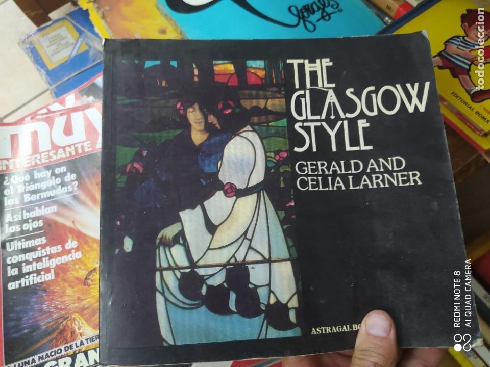 THE GLASGOW STYLE, GERALD AND CELIA LARNER. EN INGLÉS. L.1405-892 (Libros de Segunda Mano (posteriores a 1936) - Literatura - Narrativa - Otros)