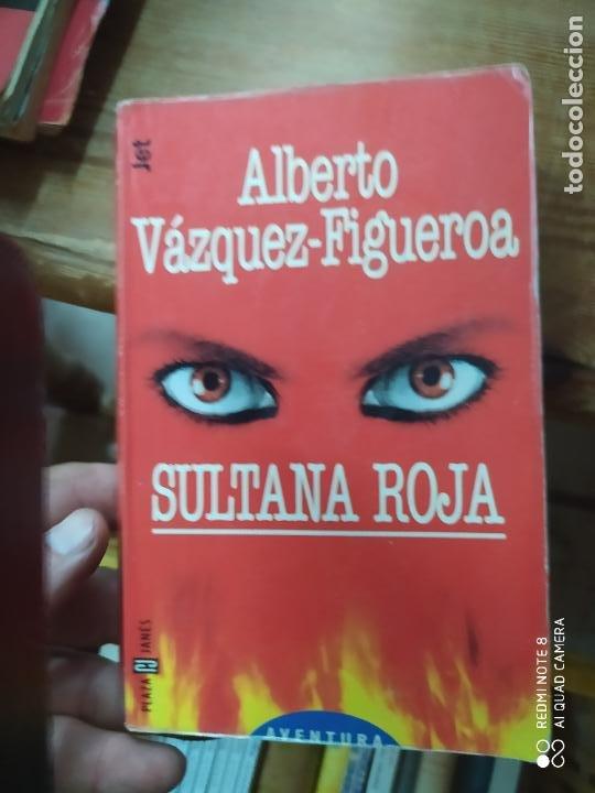 SULTANA ROJA, ALBERTO VÁZQUEZ FIGUEROA. L.1405-897 (Libros de Segunda Mano (posteriores a 1936) - Literatura - Narrativa - Otros)