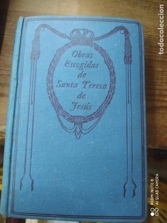 OBRAS ESCOGIDAS DE SANTA TERESA DE JESÚS. L.1405-899 (Libros de Segunda Mano (posteriores a 1936) - Literatura - Narrativa - Otros)