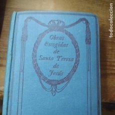 Libros de segunda mano: OBRAS ESCOGIDAS DE SANTA TERESA DE JESÚS. L.1405-899. Lote 213178123