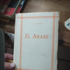 Libros de segunda mano: EL ÁRABE, E. M. HULL. L.1405-900. Lote 213178348