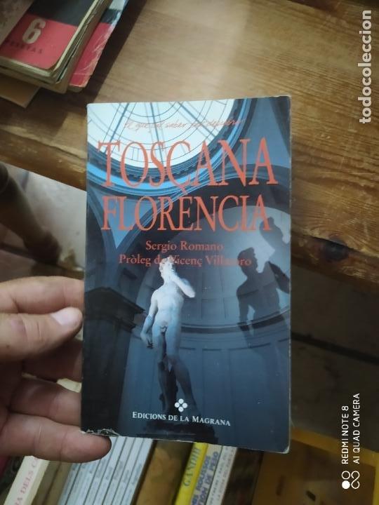 TOSCANA FLORENCIA, SERGIO ROMANO. L.1405-901 (Libros de Segunda Mano (posteriores a 1936) - Literatura - Narrativa - Otros)