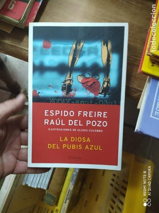 LA DIOSA DEL PUBIS AZUL, ESPIDO FREIRE, RAÚL DEL POZO. L.1405-902 (Libros de Segunda Mano (posteriores a 1936) - Literatura - Narrativa - Otros)