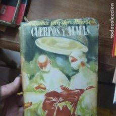 Libros de segunda mano: CUERPOS Y ALMAS, MAXENCE VAN DER MEERSCH. L.1405-905. Lote 213179133