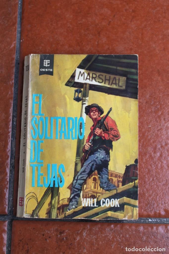 OESTE Nº 130: EL SOLITARIO DE TEJAS; WILL COOK (Libros de Segunda Mano (posteriores a 1936) - Literatura - Narrativa - Otros)