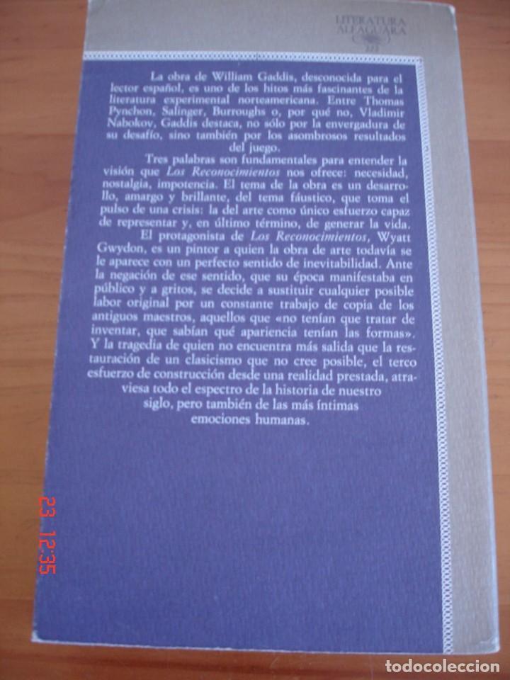 Libros de segunda mano: LOS RECONOCIMIENTOS - WILLIAM GADDIS - EDICIONES ALFAGUARA, 1987 - Foto 2 - 213453765
