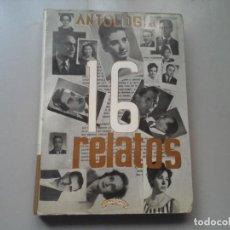 Libros de segunda mano: 16 RELATOS DE ESCRITORES GRANADINOS (RAFAEL GUILLÉN...)DEDICADO Y FIRMADO POR SORIA ORTEGA. RARO.. Lote 213486427