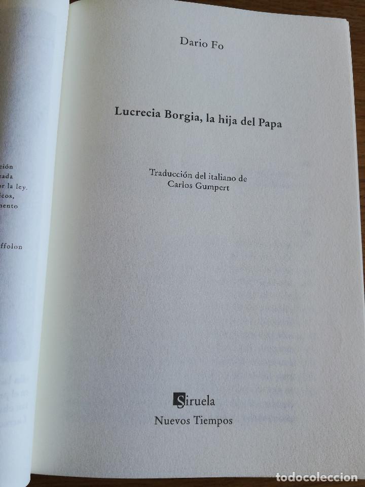 Libros de segunda mano: LUCRECIA BORGIA, LA HIJA DEL PAPA (DARIO FO) - Foto 2 - 213701297