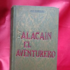 Libros de segunda mano: ZALACAIN EL AVENTURERO, PÍO BAROJA. L.6922-746. Lote 213713958