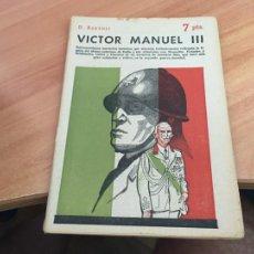 Libros de segunda mano: NOVELAS Y CUENTOS 1395 VICTOR MANUEL III (BARTOLI) (COIB123). Lote 213730566