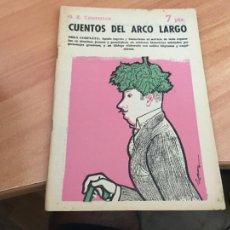 Libros de segunda mano: NOVELAS Y CUENTOS 1521 CUENTOS DEL ARCO LARGO (COIB123). Lote 213730653