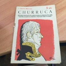 Libros de segunda mano: NOVELAS Y CUENTOS 1568 CHURRUCA (MERCADAL) (COIB123). Lote 213730952