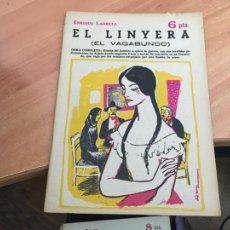 Libros de segunda mano: NOVELAS Y CUENTOS 1722 EL LINYERA (LARRETA) (COIB123). Lote 213731292