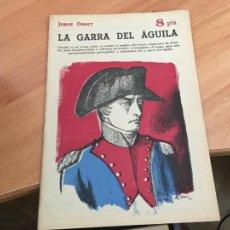 Libros de segunda mano: NOVELAS Y CUENTOS 1736 LA GARRA DEL AGUILA (JORGE OHNET) (COIB123). Lote 213731363