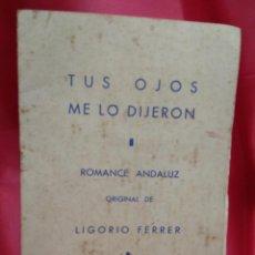Libros de segunda mano: TUS OJOS ME LO DIJERON, LIGORIO FERRER. 1956. N-2332. Lote 213731497
