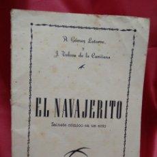 Libros de segunda mano: EL NAVAJERITO, A. GÓMEZ LATORRE Y J. TOLOSA DE LA CARIÑANA. N-2334. Lote 213731738