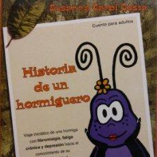 Libros de segunda mano: HISTORIA DE UN HORMIGUERO. SUSANNA CARPI COSTA. LA PATUMAIRE EDICIONS. Lote 213889282