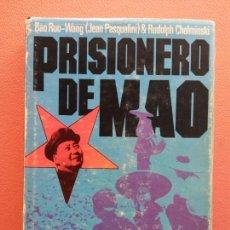 Libros de segunda mano: PRISIONERO DE MAO. BAO RUO WANG (JEAN PASQUALINI). RUDOLPH CHELMINSKI. PLAZA Y JANES EDITORES. Lote 213889431