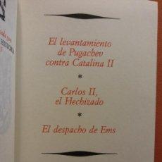 Libros de segunda mano: EL LEVANTAMIENTO DE PUGACHEV CONTRA CATALINA II. CARLOS II, EL HECHIZADO. EL DESPACHO DE EMS. Lote 213890326