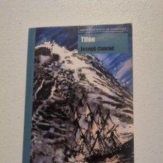 Libros de segunda mano: TIFON JOSEPH CONRAD. Lote 213986970