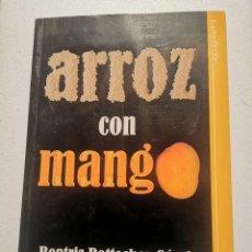 Libros de segunda mano: ARROZ CON MANGO BEATRIZ POTTERCHER GAMIR. Lote 213987906