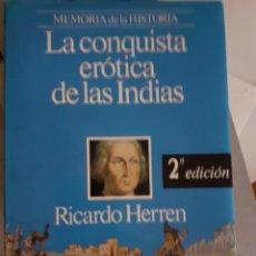 Livros em segunda mão: LA CONQUISTA EROTICA DE LAS INDIAS. Lote 214013957