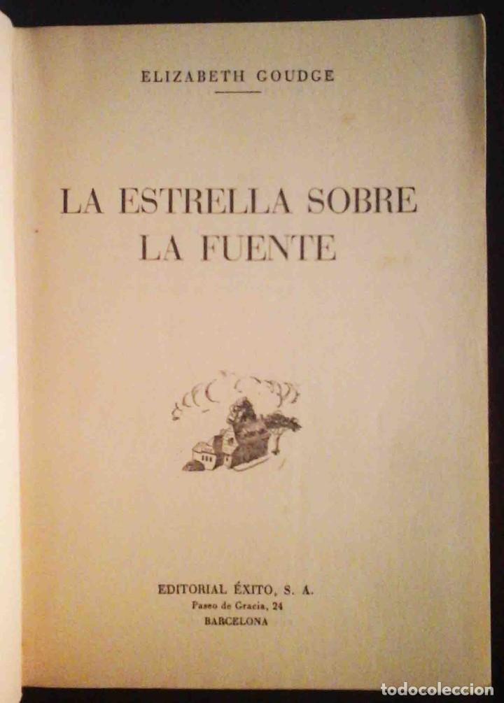 Libros de segunda mano: La estrella sobre la fuente (Elizabeth Goudge) Ed. Éxito 1954 - Foto 3 - 214019857