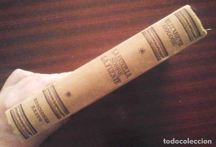 Libros de segunda mano: La estrella sobre la fuente (Elizabeth Goudge) Ed. Éxito 1954 - Foto 7 - 214019857