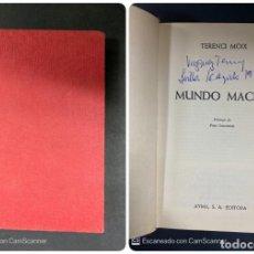 Libros de segunda mano: MUNDO MACHO. TERENCI MOIX. AYMA EDITORA. BARCELONA, 1972. PAGS: 288. Lote 214073227