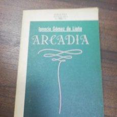 Libros de segunda mano: ARCADIA. IGNACIO GOMEZ DE LIAÑO. EDICIONES ALFAGUARA. 1981.. Lote 214075360