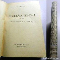Libros de segunda mano: MATUTE, ANA MARÍA. PEQUEÑO TEATRO : NOVELA. Lote 214115715