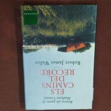 Libros de segunda mano: ELS CAMINS DEL RECORD - ROBERT JAMES WALLER - NOB. Lote 214204606