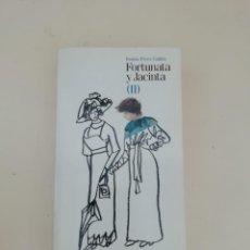 Libros de segunda mano: FORTUNATA Y JACINTA. Lote 214311675