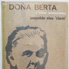 Libri di seconda mano: DOÑA BERTA Y OTRAS NARRACIONES - 1964 - LEOPOLDO ALAS CLARÍN - CIRCULO LECTORES - PJRB. Lote 214336968