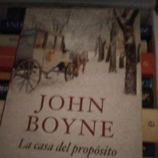 Libros de segunda mano: LA CASA DEL PROPÓSITO ESPECIAL. JOHN BOYNE. Lote 214369403