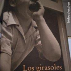 Libros de segunda mano: ALBERTO MÉNDEZ. LOS GIRASOLES CIEGOS.. Lote 214430797