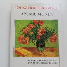 Libros de segunda mano: ANIMA MUNDI (SUSANNA TAMARO). Lote 214646943