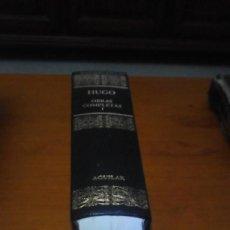 Libros de segunda mano: VICTOR HUGO. OBRAS COMPLETAS I. BBP6. Lote 214682231