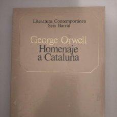 Libros de segunda mano: HOMENAJE A CATALUÑA- GEORGE ORWELL. Lote 214860201