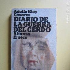 Libros de segunda mano: DIRARIO DE LA GUERRA DEL CERDO - A.BIOY CASARES (ALIANZA). Lote 214907463