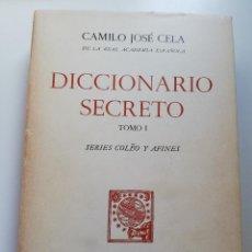 Libros de segunda mano: DICCIONARIO SECRETO. TOMO I. SERIES COLEO Y AFINES (CAMILO JOSÉ CELA). Lote 214909546