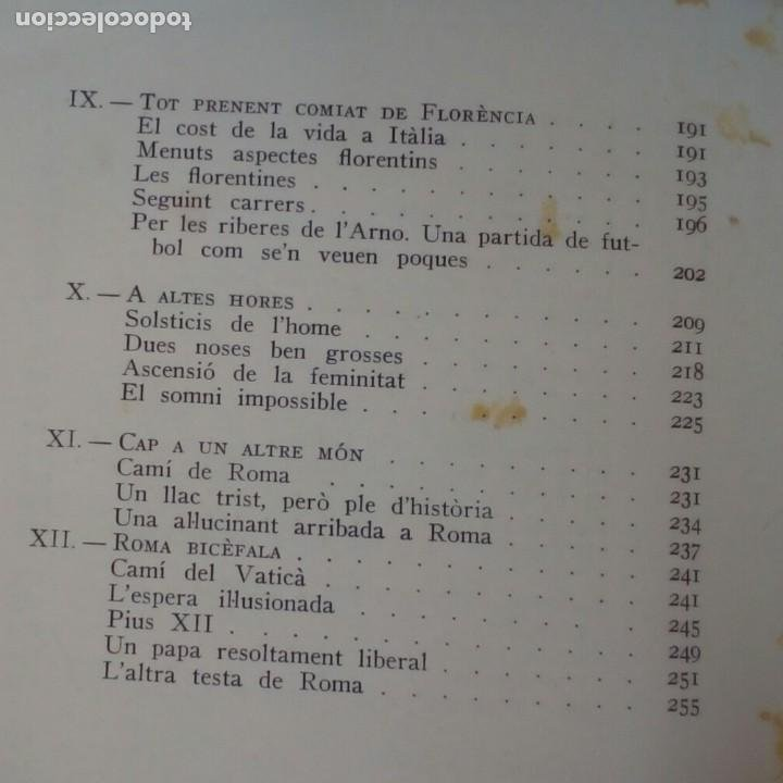 Libros de segunda mano: LHOME ES EL TOT. FLORENCIA CURA DAIRES ** EDITORIAL SELECTA PRIMERA EDICIÓ 1962. - Foto 7 - 214914226