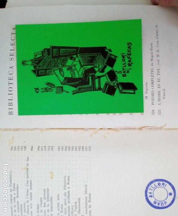 Libros de segunda mano: LHOME ES EL TOT. FLORENCIA CURA DAIRES ** EDITORIAL SELECTA PRIMERA EDICIÓ 1962. - Foto 8 - 214914226