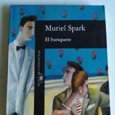 Libri di seconda mano: EL BANQUETE. MURIEL SPARK. Lote 214930127