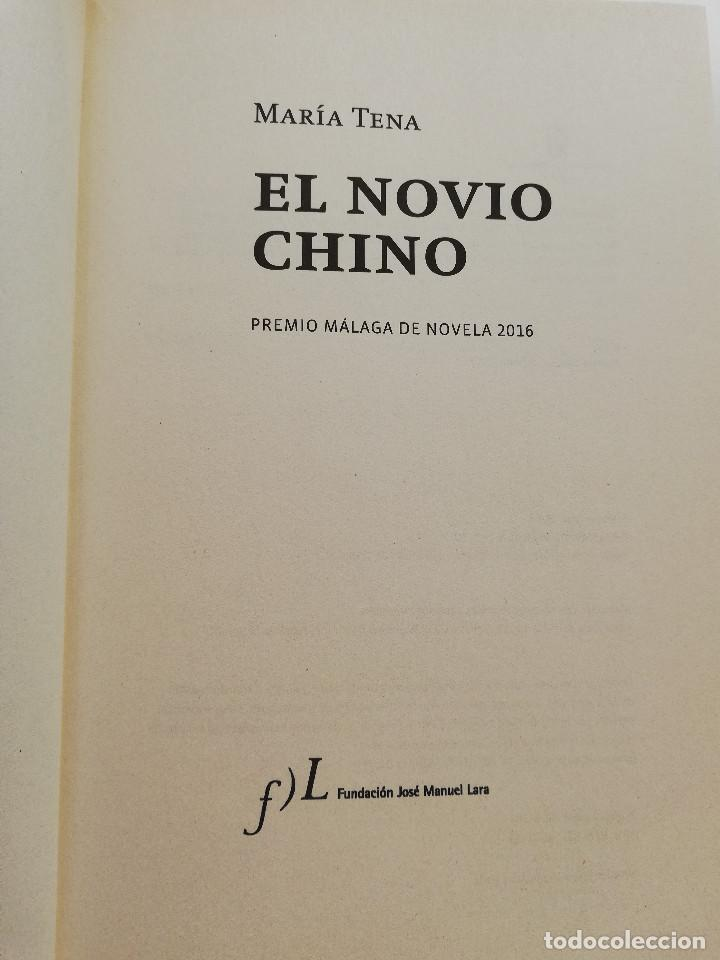 Libros de segunda mano: EL NOVIO CHINO (MARÍA TENA) - Foto 3 - 215008127