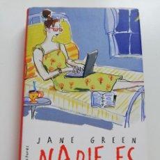 Libros de segunda mano: NADIE ES PERFECTO (JANE GREEN). Lote 215008395