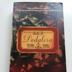 Libros de segunda mano: HOJAS DE DEDALERA (VICTORIA ÁLVAREZ). Lote 215008551